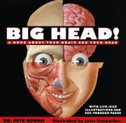 BIG HEAD! by Pete Rowan