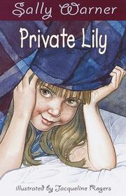 PRIVATE LILLY by Sally Warner