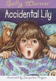 ACCIDENTAL LILY by Sally Warner