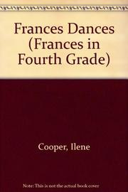 FRANCES DANCES by Ilene Cooper
