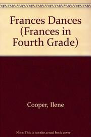FRANCES DANCES by Ilene Cooper