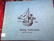 HENRY-FISHERMAN by Marcia Brown