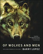 OF WOLVES AND MEN by Barry Lopez
