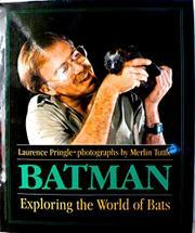 BATMAN by Laurence Pringle