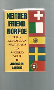 NEITHER FRIEND NOR FOE by Jerrold M. Packard