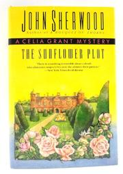 THE SUNFLOWER PLOT by John Sherwood