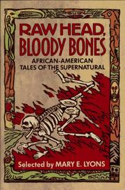RAW HEAD, BLOODY BONES by Mary E. Lyons