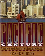 THE PACIFIC CENTURY by Frank Gibney