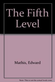THE FIFTH LEVEL by Edward Mathis