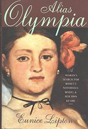 ALIAS OLYMPIA by Eunice Lipton