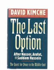 THE LAST OPTION by David Kimche