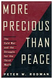 MORE PRECIOUS THAN PEACE by Peter W. Rodman