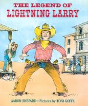 THE LEGEND OF LIGHTNING LARRY by Aaron Shepard