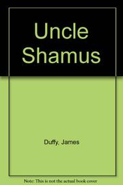 UNCLE SHAMUS by James Duffy