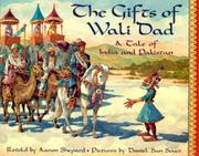 THE GIFTS OF WALI DAD by Aaron Shepard