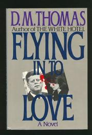FLYING INTO LOVE by D.M. Thomas