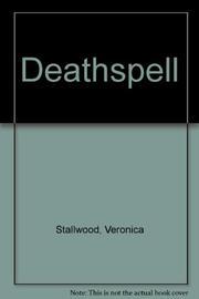 DEATHSPELL by Veronica Stallwood