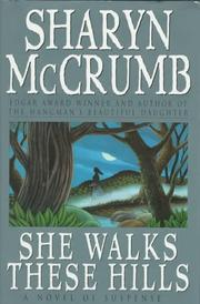 SHE WALKS THESE HILLS by Sharyn McCrumb