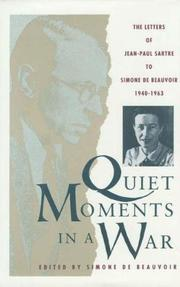 QUIET MOMENTS IN A WAR by Jean-Paul Sartre