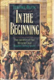IN THE BEGINNING by Jerome Blum