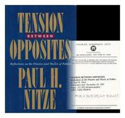 TENSION BETWEEN OPPOSITES by Paul H. Nitze