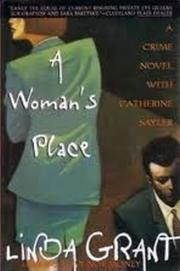 A WOMAN'S PLACE by Linda Grant
