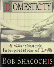 DOMESTICITY by Bob Shacochis