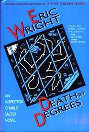 DEATH BY DEGREES by Eric Wright