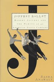 THE JOFFREY BALLET by Sasha Anawalt