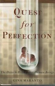 QUEST FOR PERFECTION by Gina Maranto