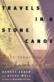 TRAVELS IN A STONE CANOE by Harvey Arden