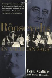 THE ROOSEVELTS: An American Saga by Peter with David Horowitz Collier