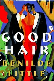 GOOD HAIR by Benilde Little