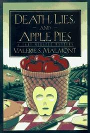 DEATH, LIES, AND APPLE PIES by Valerie S. Malmont