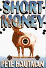 SHORT MONEY by Pete Hautman