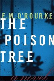 THE POISON TREE by F.M. O'Rourke
