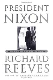 PRESIDENT NIXON by Richard Reeves