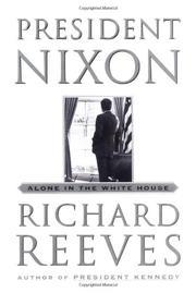 PRESIDENT NIXON by Richard Reeves
