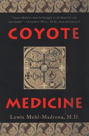 COYOTE MEDICINE by M.D. Mehl-Madrona