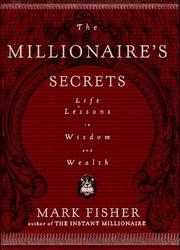 THE MILLIONAIRE'S SECRETS by Mark Fisher