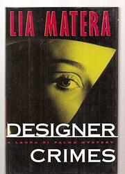 DESIGNER CRIMES by Lia Matera