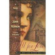 ALL FOR LOVE by John Vernon