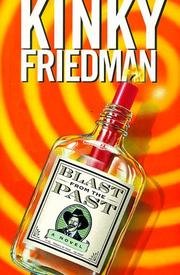 BLAST FROM THE PAST by Kinky Friedman