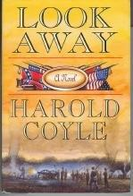 LOOK AWAY by Harold Coyle