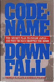 CODE-NAME DOWNFALL by Thomas B. Allen