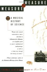 MEASURE FOR MEASURE: A Musical History of Science by Thomas Levenson
