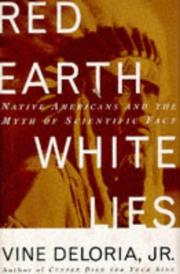 RED EARTH, WHITE LIES by Jr. Deloria