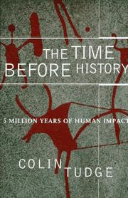 THE TIME BEFORE HISTORY by Colin  Tudge