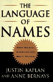 THE LANGUAGE OF NAMES by Justin Kaplan