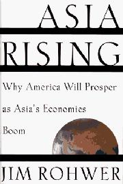 ASIA RISING by Jim Rohwer
